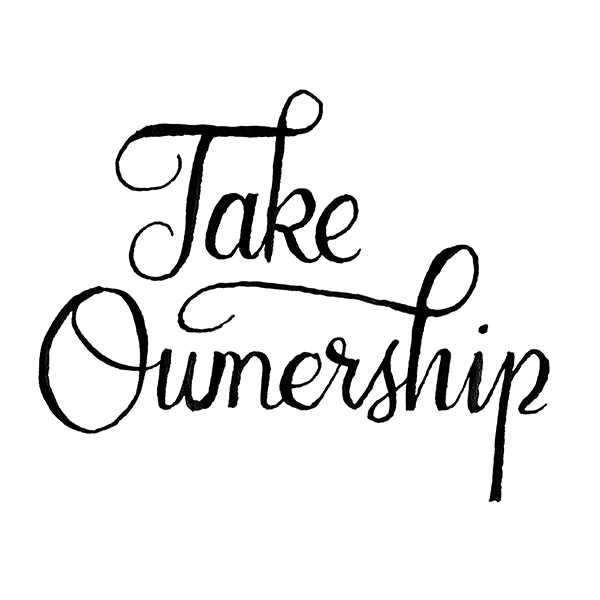 Take Ownership